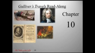 Gullivers Travels Read-Along Chapter 10