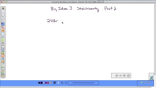 Big Idea 3 Stoichiometry part 2