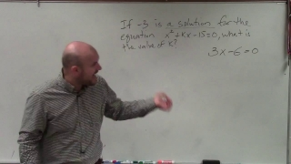SAT Prep How to determine the missing value of a quadratic given one solution